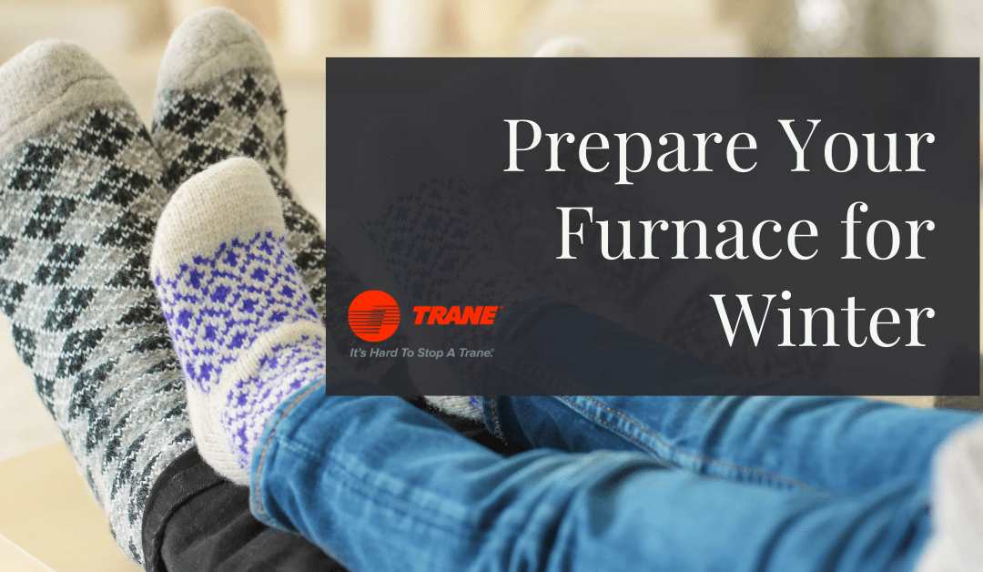 How to Prepare Your Furnace for Winter
